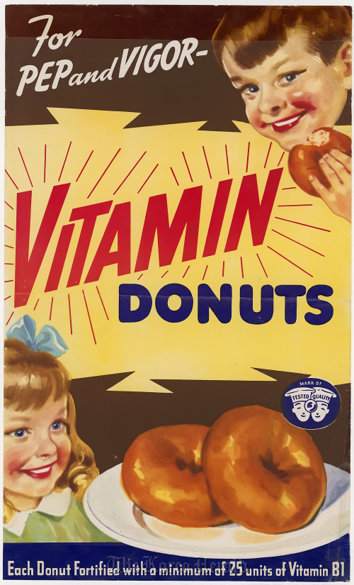 "This early 1940s poster for Vitamin Donuts for ""pep and vigor"" is part of the collection on display at the National Archives about Americans and food called ""What's Cooking, Uncle Sam?""  (U.S. National Archives/MCT)"