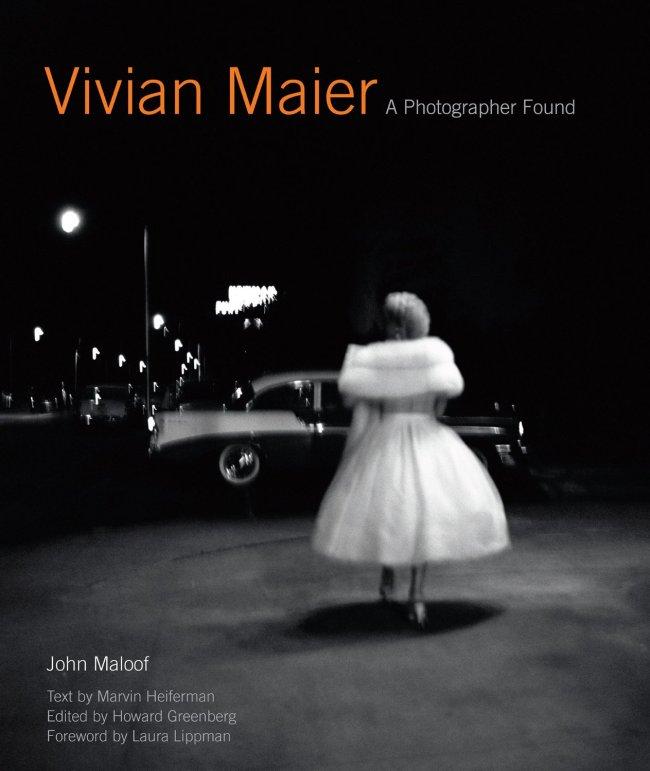 """""""Vivian Maier: A Photographer Found,"""" by John Maloof (Harper Design)"""
