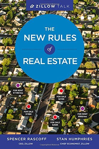 """""""Zillow Talk: The New Rules of Real Estate"""" by Spencer Rascoff and Stan Humphries. (Grand Central Publishing)"""
