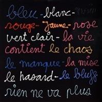 Bleu Blanc Noir by Ben Vaultier (Courtesy of the artist)