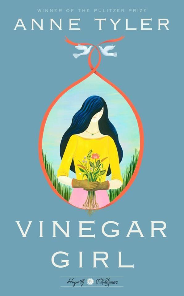 """""""Vinegar Girl,"""" by Anne Tyler (Hogarth Shakespeare)"""