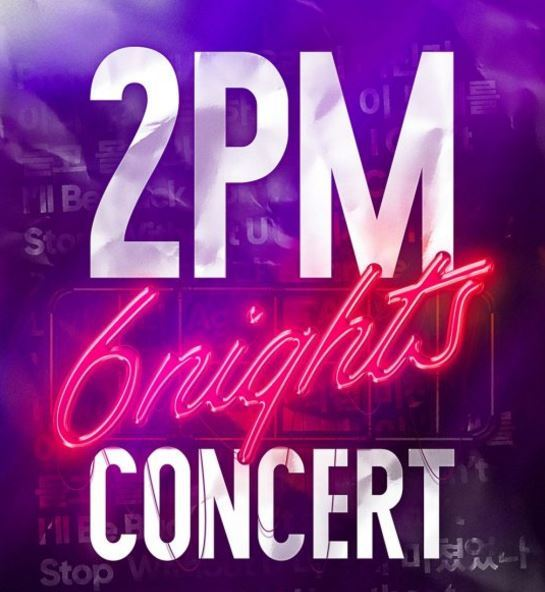 """2PM's """"6Nights"""" concert poster from February (JYP Entertainment)"""