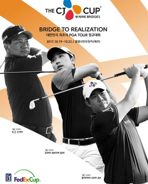 This image provided by CJ Group on Sept. 14, 2017, shows a promo poster of the CJ Cup@Nine Bridges, the first PGA Tour event in South Korea, that features South Korean golfers K.J. Choi (L), Bae Sang-moon (C) and An Byeong-hun. (Yonhap)
