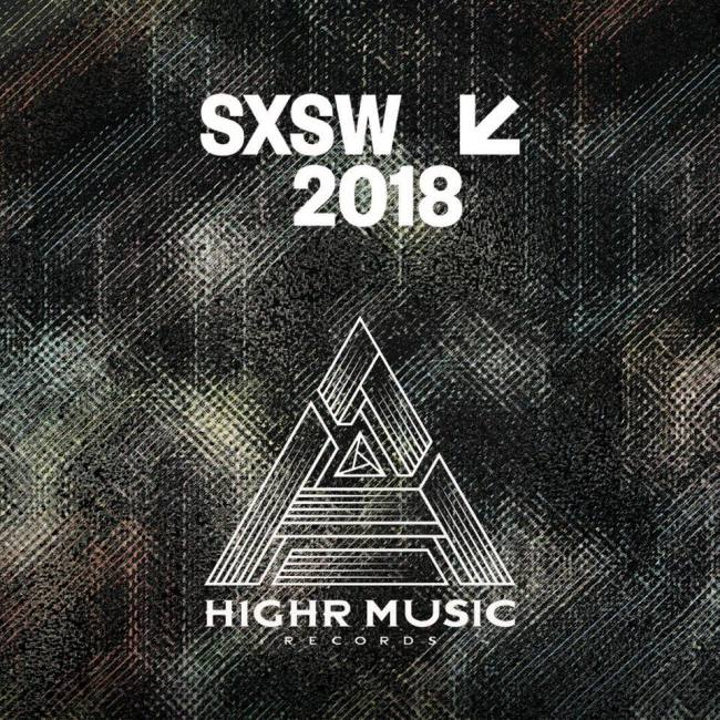 A promotional image for H1GHR Music Records' showcase at the 2018 South by Southwest festival (H1GHR Music Records' Facebook)