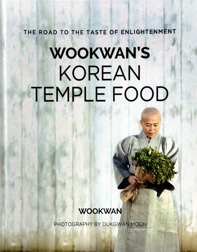 "Cover of ""Wookwan's Korean Temple Food"" (Photo by Park Hyun-koo / The Korea Herald)"