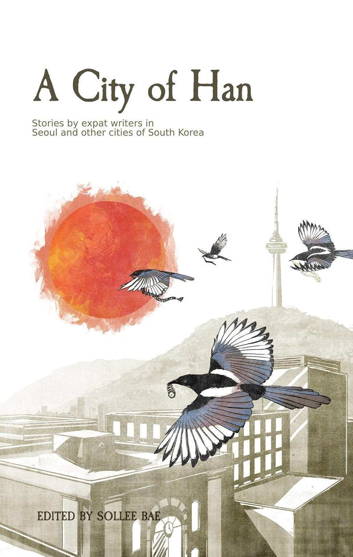 """A City of Han"" (FWS Publishing)"