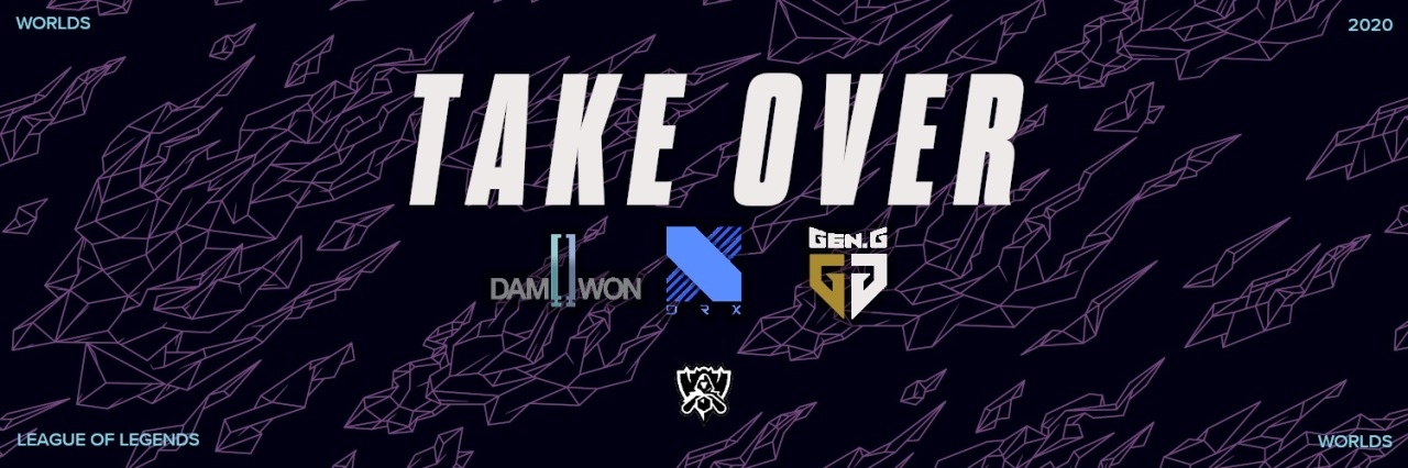 "Logos of the three LCK teams with World's slogan, ""Take Over"" (Riot Games)"