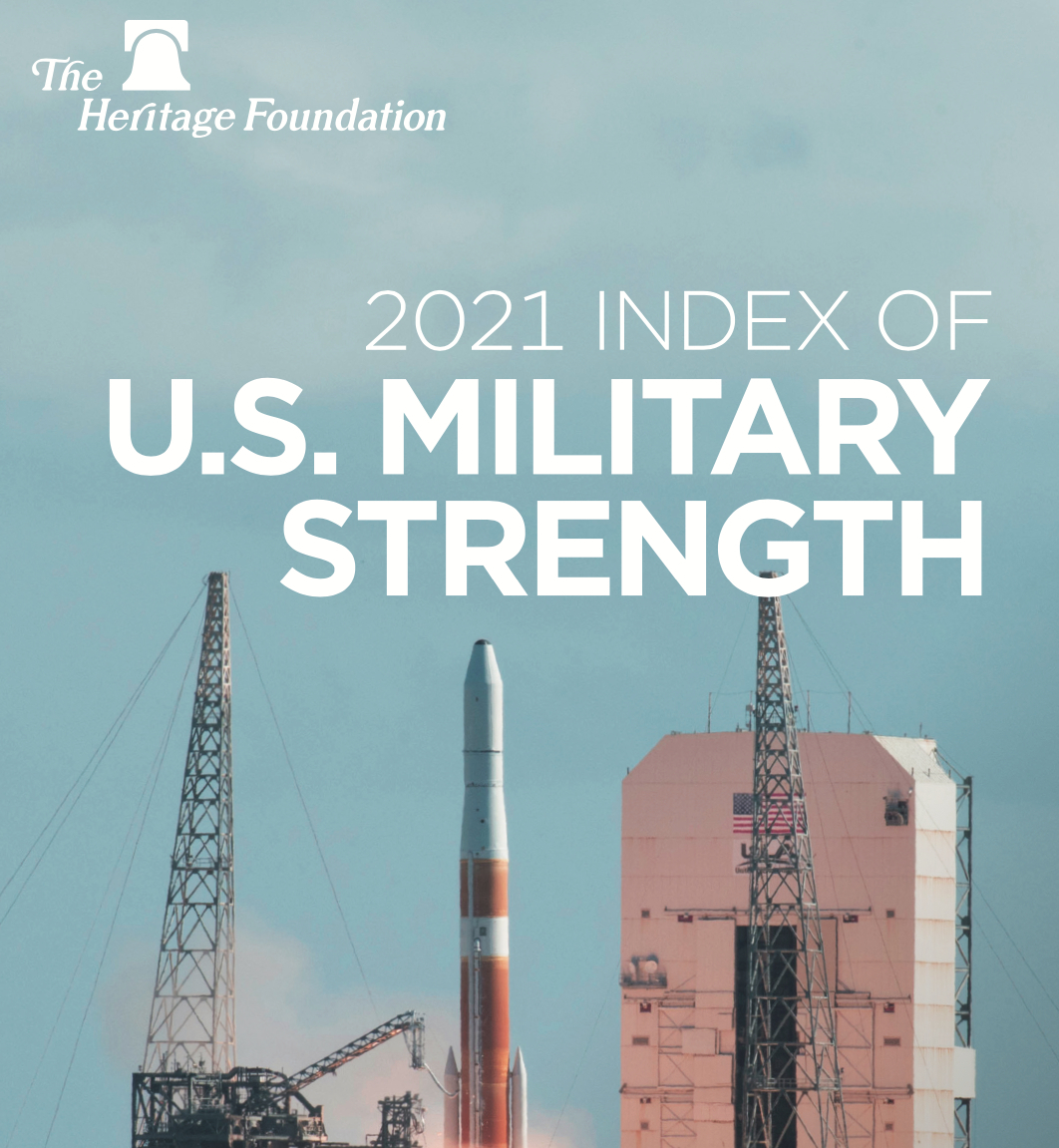 2021 Index of US Military Strength (The Heritage Foundation)