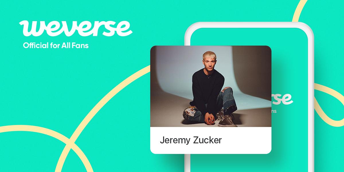 Jeremy Zucker on Weverse (Hybe)