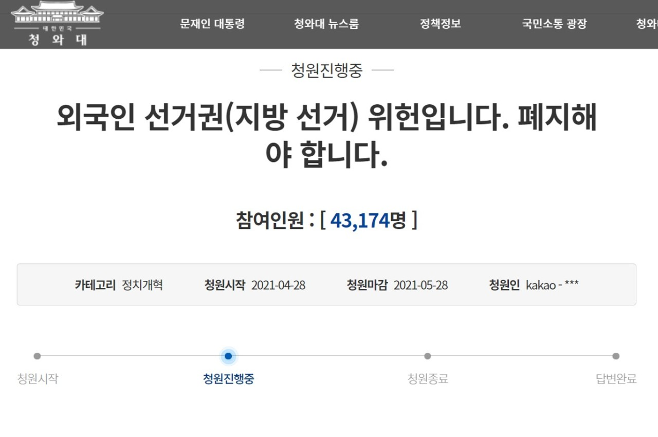 On April 28, a petition was posted on the website of presidential Blue House against granting local election voting rights to foreign residents.
