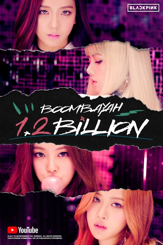 This image, provided by YG Entertainment on Tuesday, marks 1.2 billion YouTube views for K-pop act BLACKPINK's music video