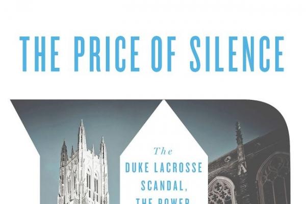 Duke lacrosse scandal revisited in 'Price of Silence'