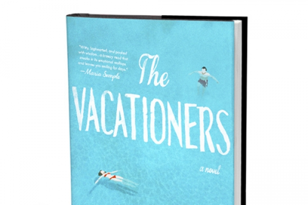 'The Vacationers' takes readers on an affecting, funny ride