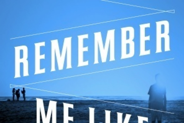 'Remember Me Like This' evokes powerful sense of place, family