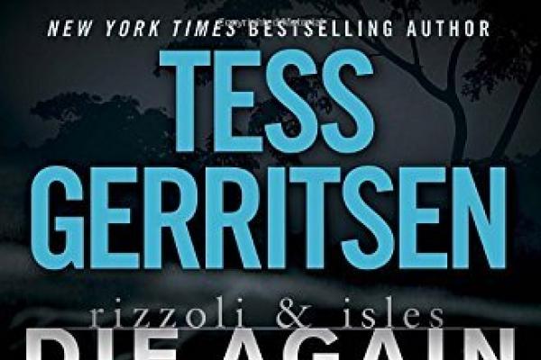 Gerritsen's 'Die Again' is rock solid thriller