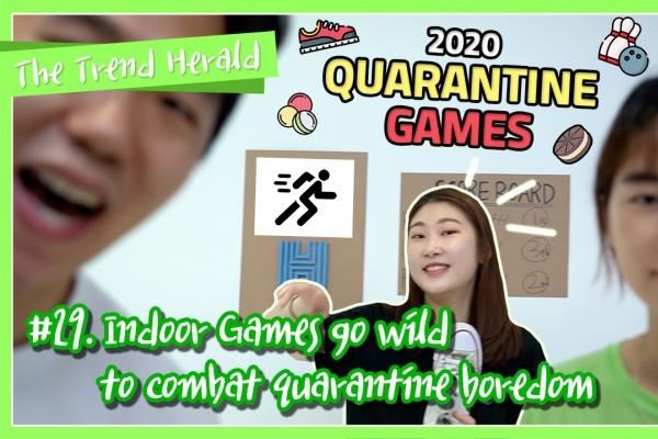 [Video] Indoor Games go wild to combat quarantine boredom