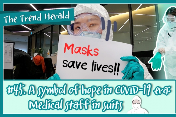 [Video] A symbol of hope in COVID-19 era: Medical staff in suits