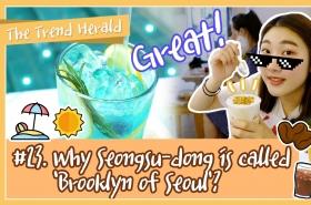 Why Seongsu-dong is called 'Brooklyn of Seoul'?