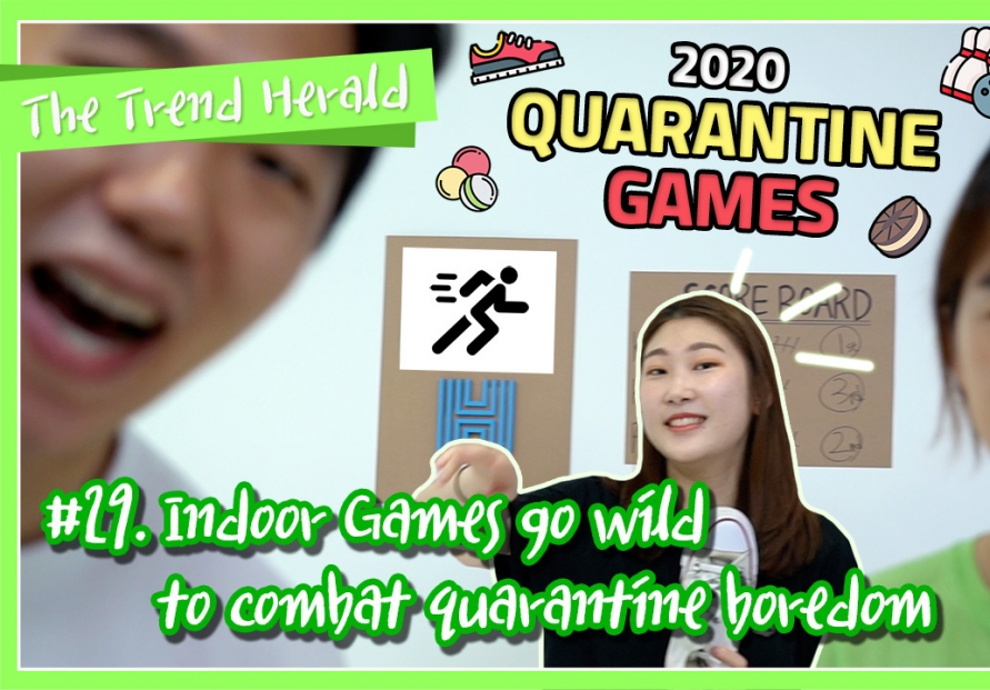 [Video] Indoor Games go wild to combat quarantine boredom