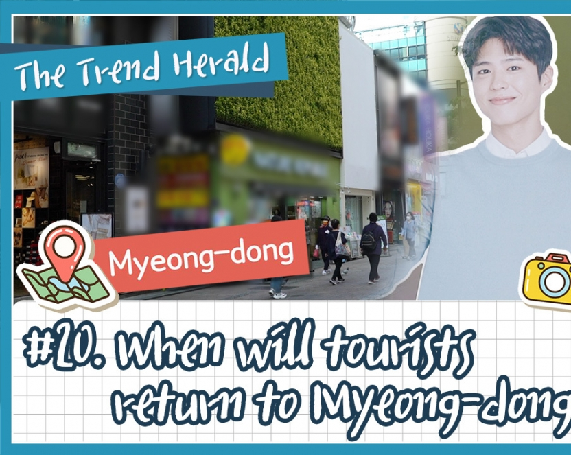 When will tourists return to Myeong-dong?