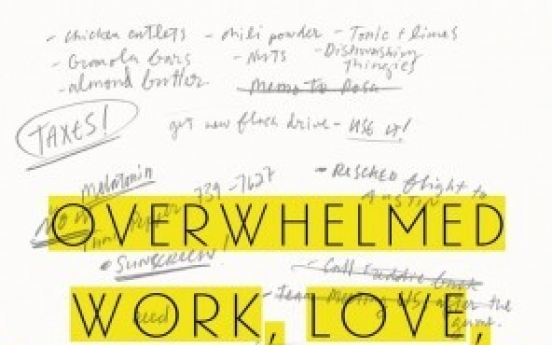 Why we all feel 'Overwhelmed'