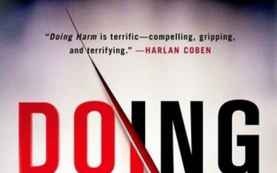 'Doing Harm' a medical page-turner