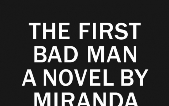 'First Bad Man' tells of surreal  self absorption
