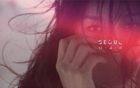 Lee Hyo-ri to pre-release 'Seoul' this week