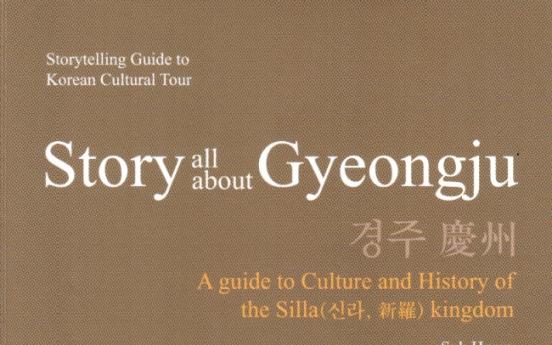 Gyeongju, shimmering gem of ancient Korea