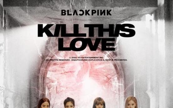 BLACKPINK's 'Kill This Love' video tops 700m YouTube views