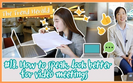 How to speak, look better for video meetings