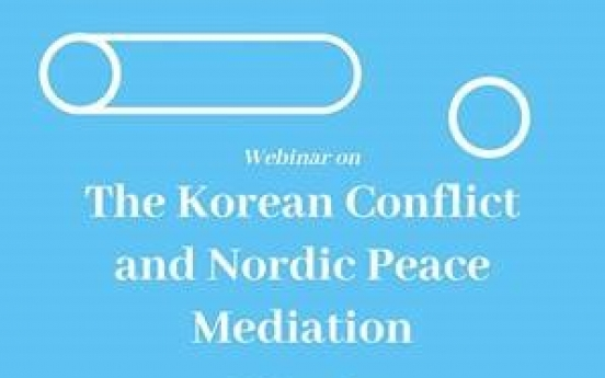 Webinar to look into the Korean conflict and Nordic peace mediation