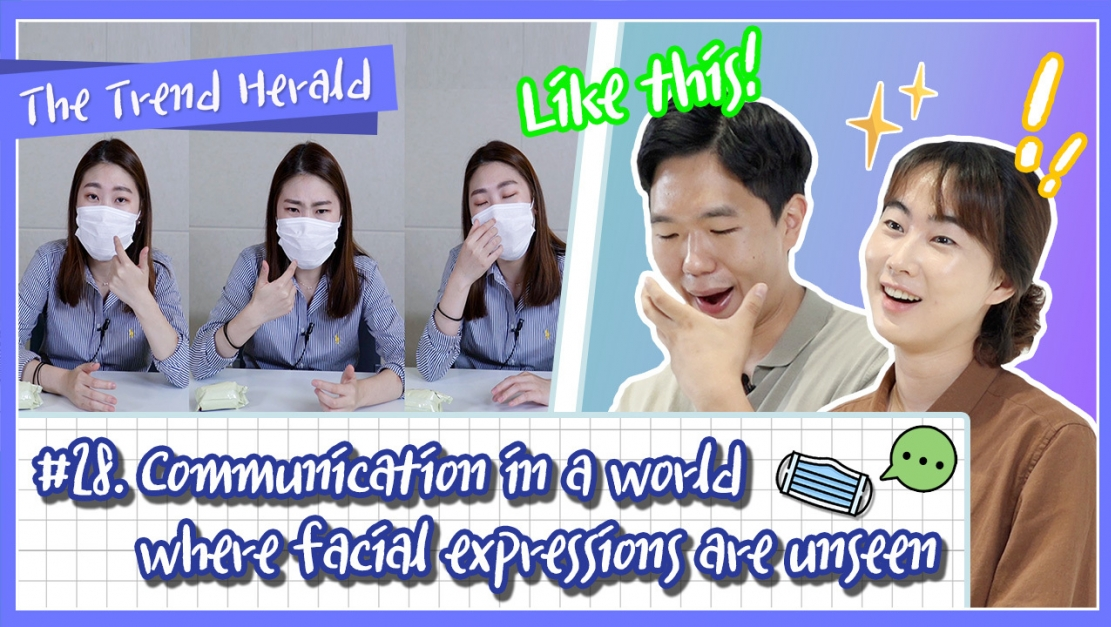Communication in a world where facial expressions are unseen
